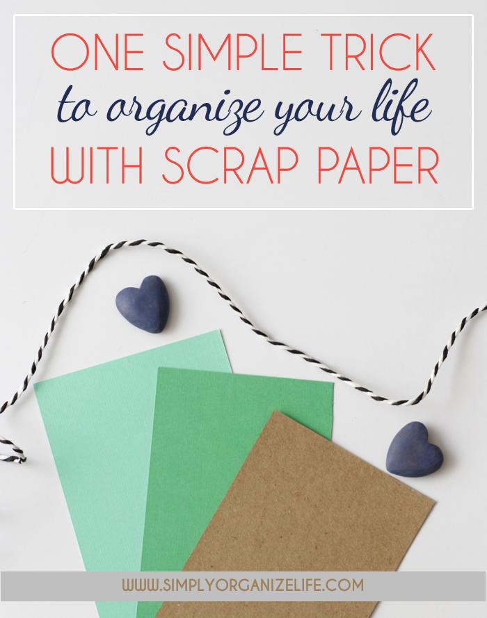 One Simple Way to Reuse Scrap Paper