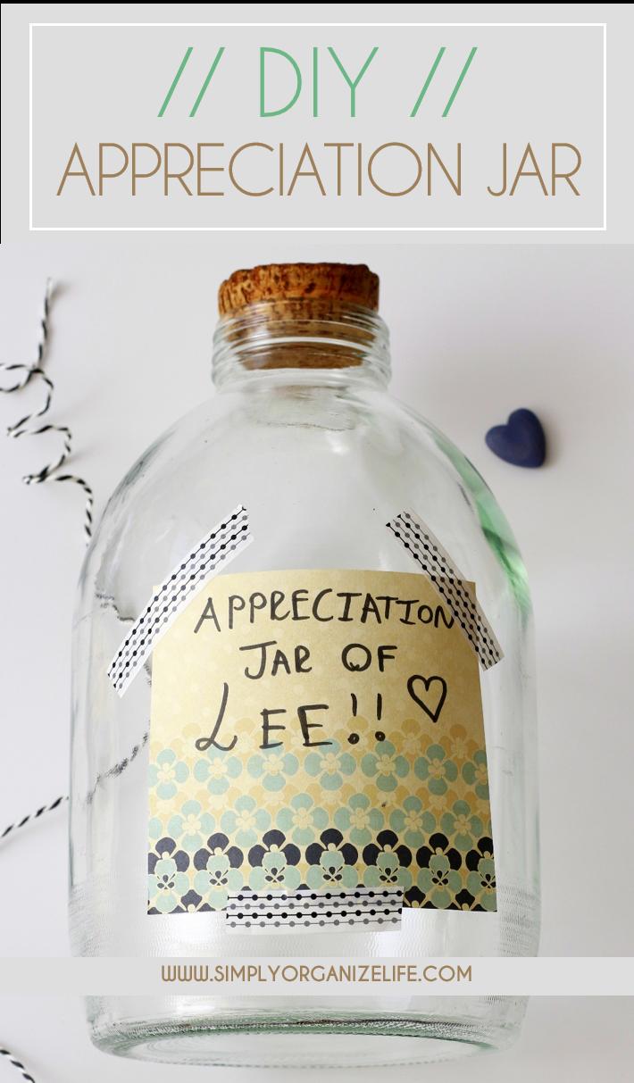 DIY – Appreciation Jar for that Special Someone