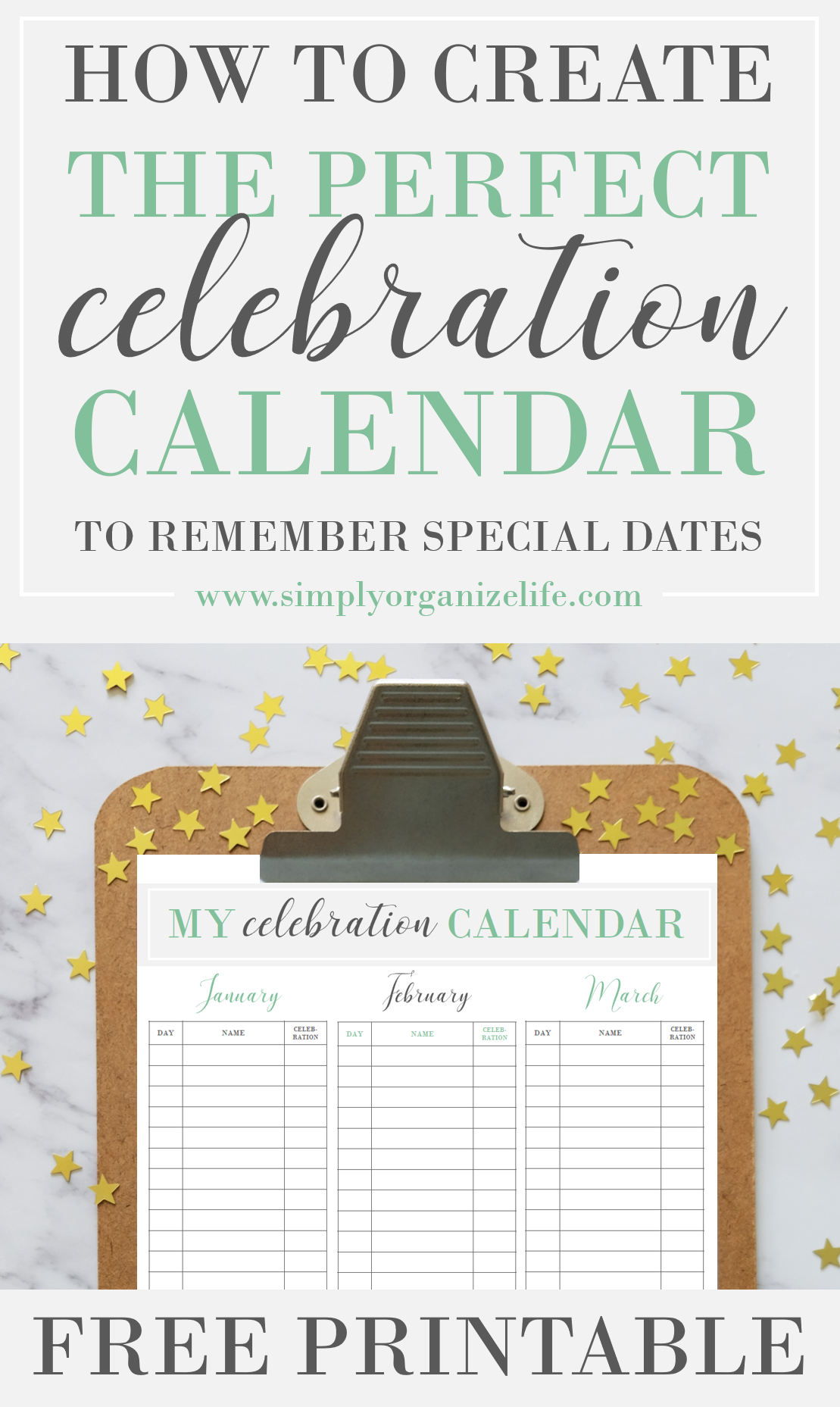 How to Create the Perfect Yearly Celebration Calendar {FREE PRINTABLE}